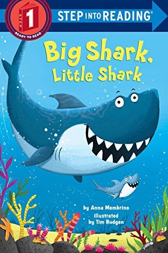 Big Shark, Little Shark (Step Into Reading) por Anna Membrino