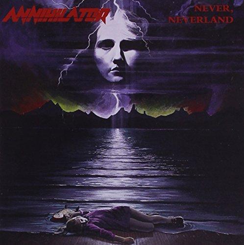 Never, Neverland (Reissue) by Annihilator (1990-09-02)