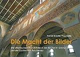 Die Macht der Bilder: Die ottonischen Wandbilder in der Kirche St. Georg auf der Klosterinsel Reichenau