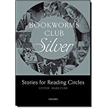 Bookworms Club Stories for Reading Circles: Oxford Bookworms Library. Club Stories For Reading Circles. Silver. Stages 2 And 3