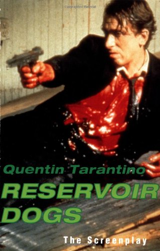 Reservoir Dogs: The Screenplay por Quentin Tarantino