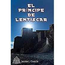 El príncipe de Lentiscar
