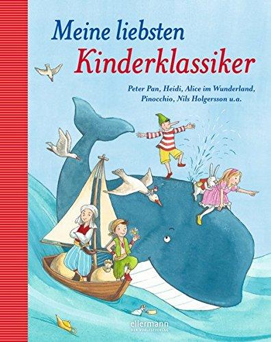Lea Hirsch (Meine liebsten Kinderklassiker: Peter Pan, Heidi, Alice im Wunderland, Pinocchio,)