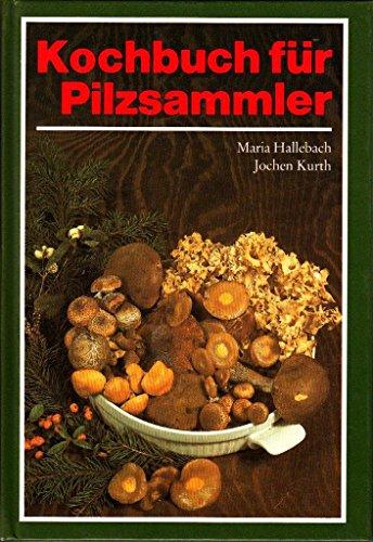 Kochbuch für Pilzsammler (Livre en allemand)