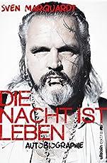 Die Nacht ist Leben: Autobiographie