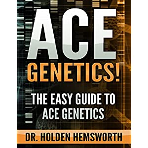 Ace Genetics!:The EASY Guide to Ace Genetics: (Genetics Study Guide, Genetics Review) (English Edition)