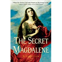 The Secret Magdalene: A Novel