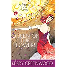 Queen of the Flowers (Phryne Fisher Murder Mysteries) (English Edition)