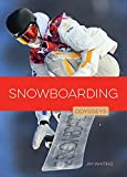 Snowboarding (Odysseys in Extreme Sports)