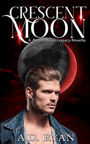 crescent-moon-a-blood-moon-legacy-novella-the-blood-moon-legacy-book-4-english-edition