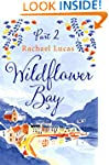 Wildflower Bay: Part Two