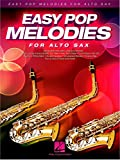 Easy Pop Melodies For Alto Saxophone. Partitions pour Saxophone Alto