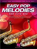 Easy Pop Melodies For Alto Saxophone. Partitions pour Saxophone Alto