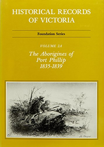 The Aborigines of Port Phillip, 1835-1839