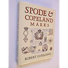Spode and Copeland Marks: And Other Relevant Intelligence