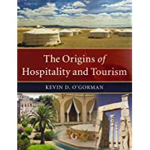 The Origins of Hospitality and Tourism