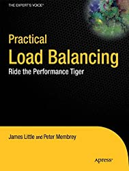 Practical Load Balancing: Ride the Performance Tiger (Expert's Voice in Networking)