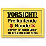 Vorsicht freilaufende Hunde (gelb) - Hunde Kunststoff Schild, Hinweisschild Gartentor/Gartenzaun - Türschild Haustüre, Warnschild Abschreckung/Einbruchschutz - Tor geschlossen halten