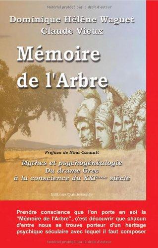 Mémoire de l'arbre - Mythe et psychogénéalogie par Dominique-Hélène Waguet
