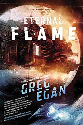 The Eternal Flame (Orthogonal) por Greg Egan