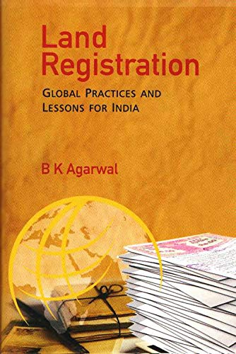Land Registration: Global Practices and Lessons for India
