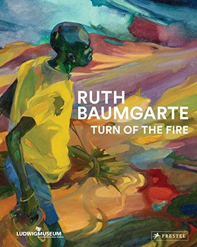 Ruth Baumgarte: Turn of the Fire (Deutsch, Englisch, Französisch)