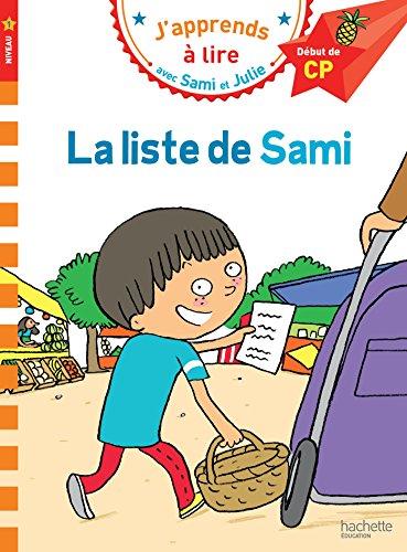 Sami et Julie CP Niveau 1 La liste de Sami par Laurence Lesbre
