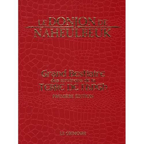 Le Donjon de Naheulbeuk : Le Grand Bestiaire des environs de la Terre de Fangh (version luxe)