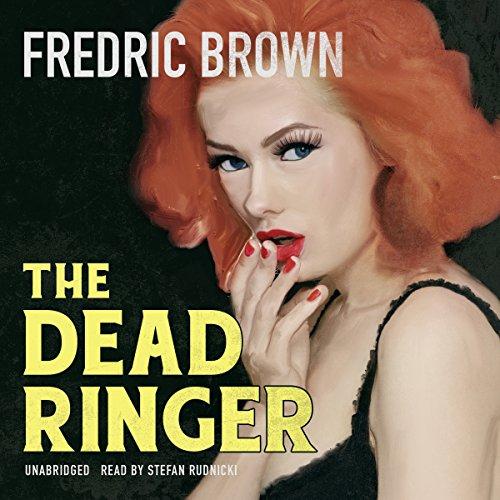 The Dead Ringer  Audiolibri