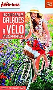 BALADES À VÉLO DRÔME ARDÈCHE 2019 Petit Futé (THEMATIQUES)