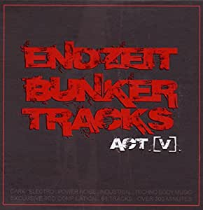 Endzeit Bunkertracks (Act V)