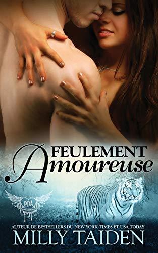 Feulement Amoureuse: Une Romance Paranormale