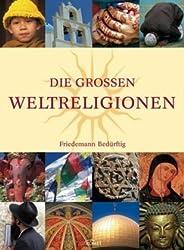 Die großen Weltreligionen