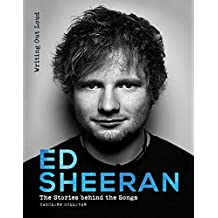 Ed Sheeran: Writing Out Loud (Stories Behind the Songs)