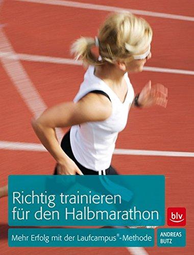 richtig-trainieren-fr-den-halbmarathon-mehr-erfolg-mit-der-laufcampus-methode