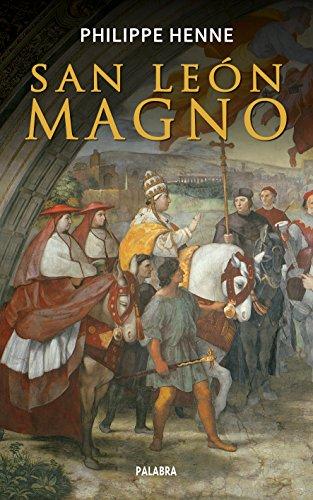san-leon-magno-ayer-y-hoy-de-la-historia