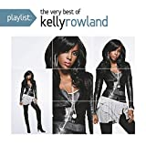 Songtexte von Kelly Rowland - Playlist: The Very Best of Kelly Rowland