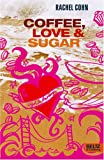 Coffee, Love & Sugar: Roman (Beltz & Gelberg) bei Amazon kaufen