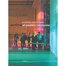 Art people or employees