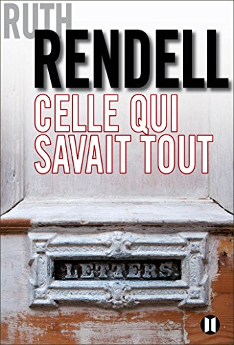 Celle qui savait tout de Ruth Rendell 2016