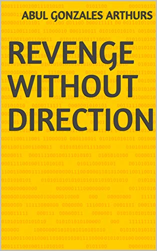 Revenge Without Direction (Finnish Edition)