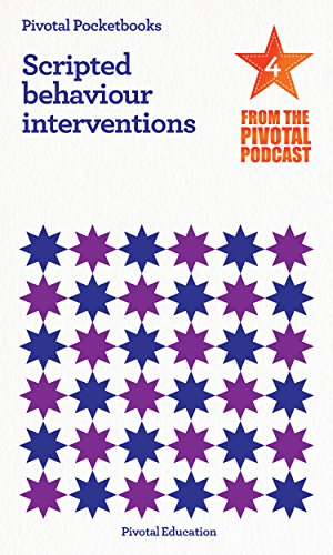 scripted-behaviour-interventions-pivotal-podcast-pocketbook-4-pivotal-podcast-pocketbooks