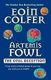 The Opal Deception (Artemis Fowl)