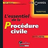 L'Essentiel de la Procédure civile 2015-2016
