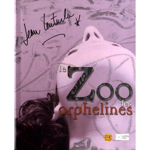 Le zoo des orphelines (1CD audio)