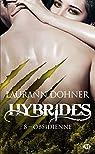 Hybrides, tome 8 : Obsidienne par Dohner
