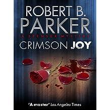 Crimson Joy (A Spenser Mystery)
