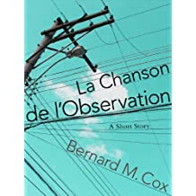 La Chanson de l'Observation (The Space Within These Lines Book 3)