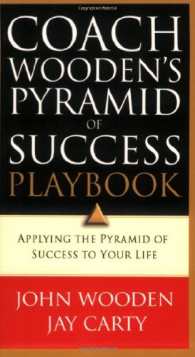 Coach Wooden's Pyramid of Success Playbook: Applying the Pyramid of Success to Your Life by John Wooden (2005-07-29)