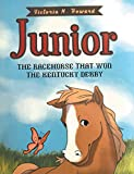 Junior: The Racehorse That Won Kentucky Derby (English Edition)